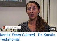 Dental Fears Calmed Testimonial