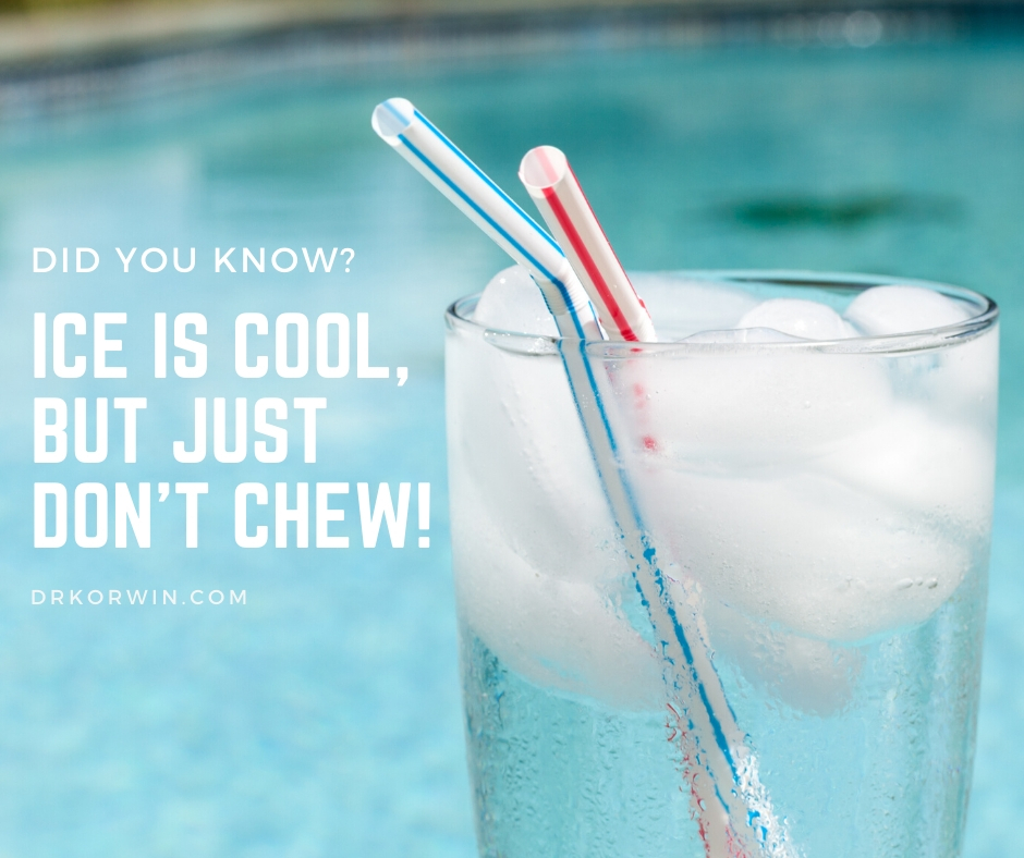 Ice is cool, but just don't chew!