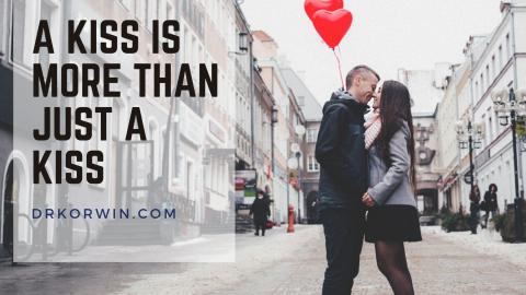 Dental Health Tips: A Kiss is More Than Just a Kiss