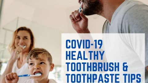 COVID 19 and Your Toothbrush