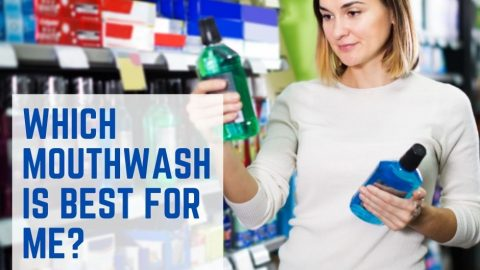 Which Mouthwash Is Best For Me